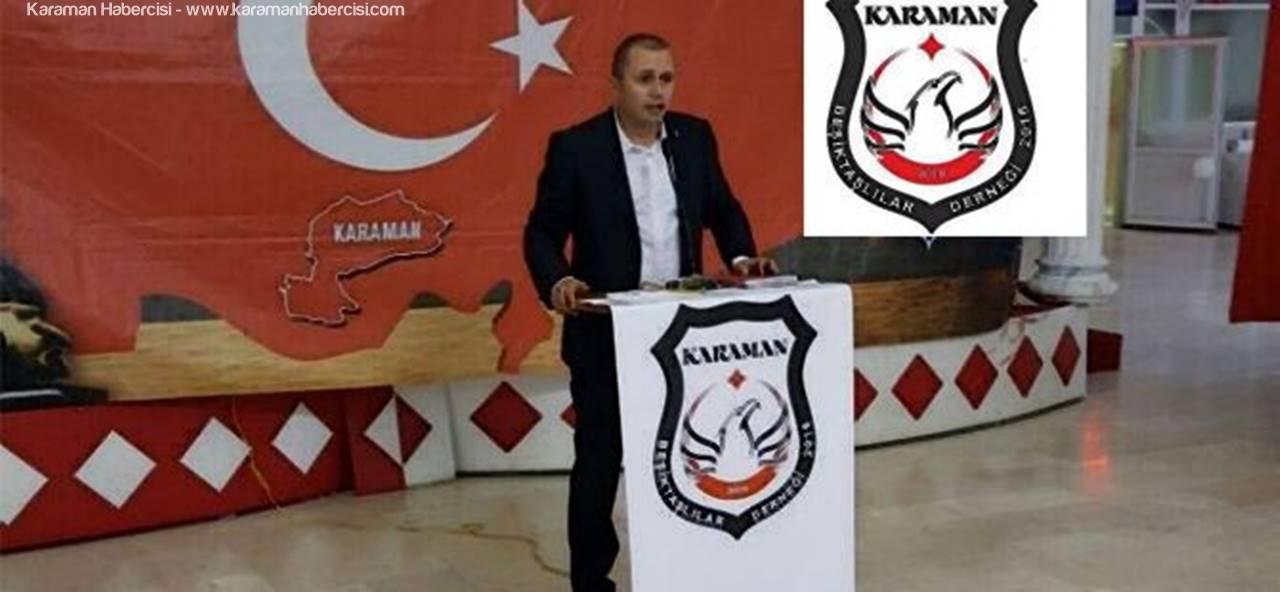 Karaman Beşiktaşlılar Derneği Başkanı Varol'dan 23 Nisan Kutlama Mesajı