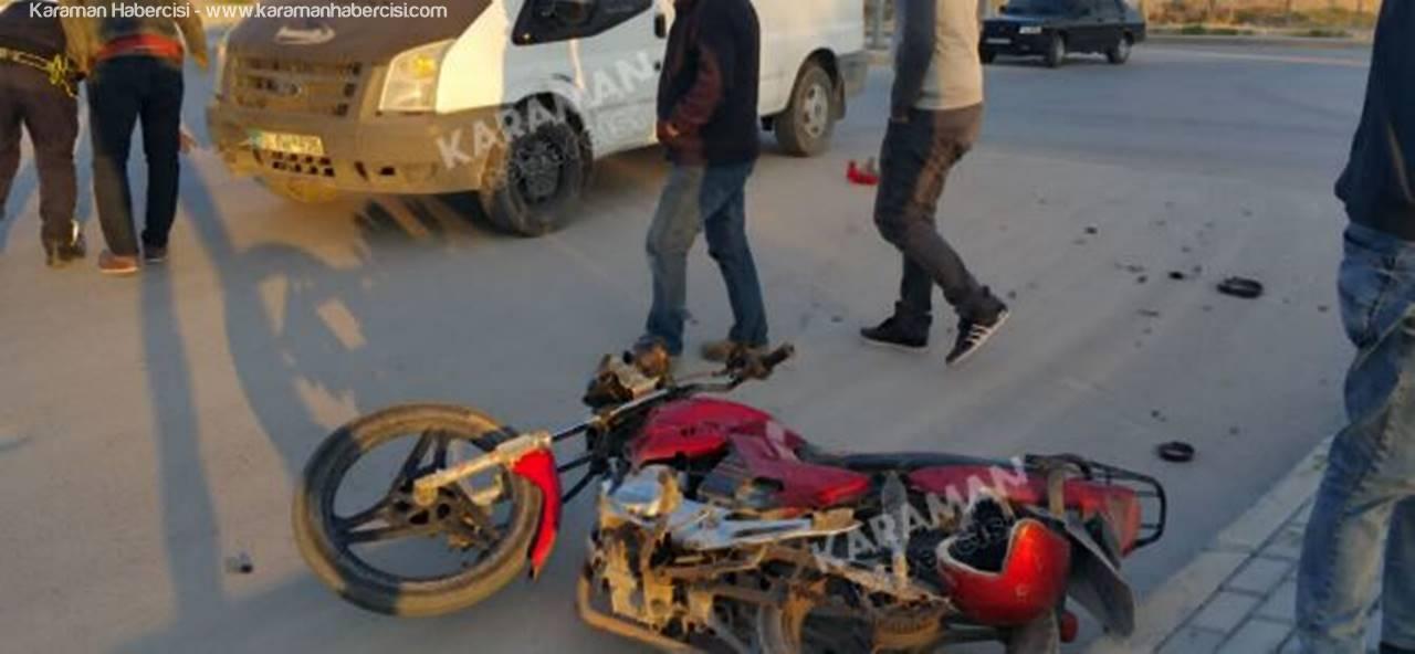 Kaza Yapan Motosiklet Sürücüsü Yoğun Bakımda