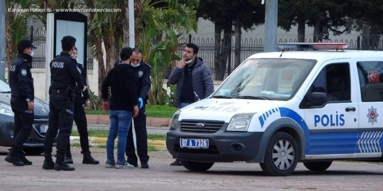 Antalya'da Kavga Eden Gençlere, Sosyal Mesafe Cezası