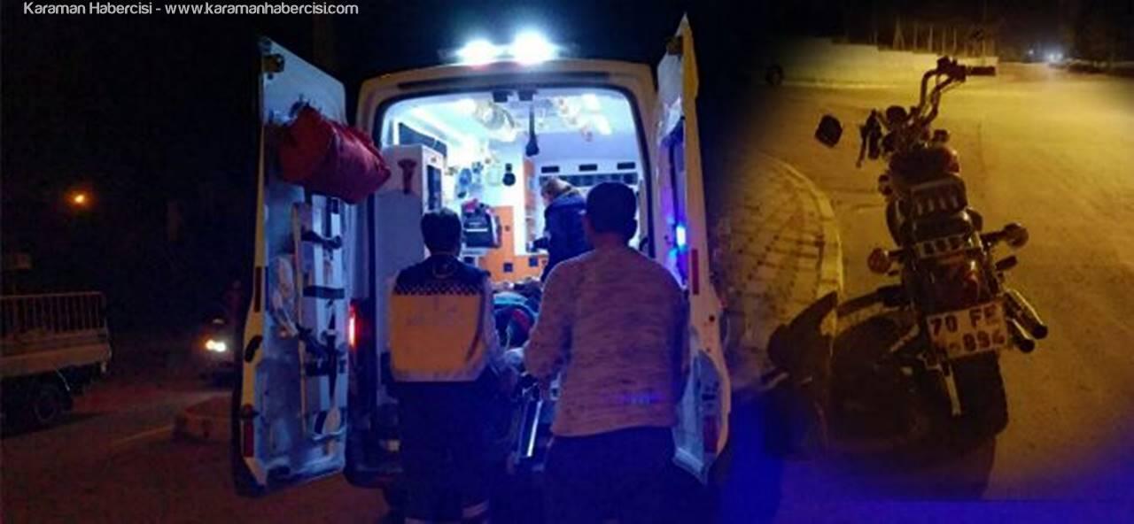Karaman'da Motosiklet Kazası