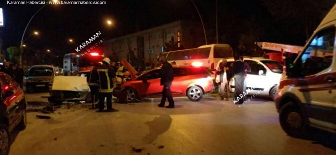 Karaman'da 3 Araç Birbirine Girdi