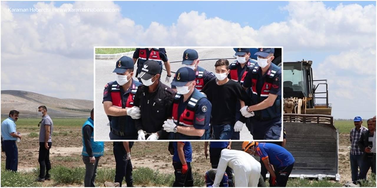 Karaman'da Kuyudaki Cesetten Alacak Meselesi Çıktı