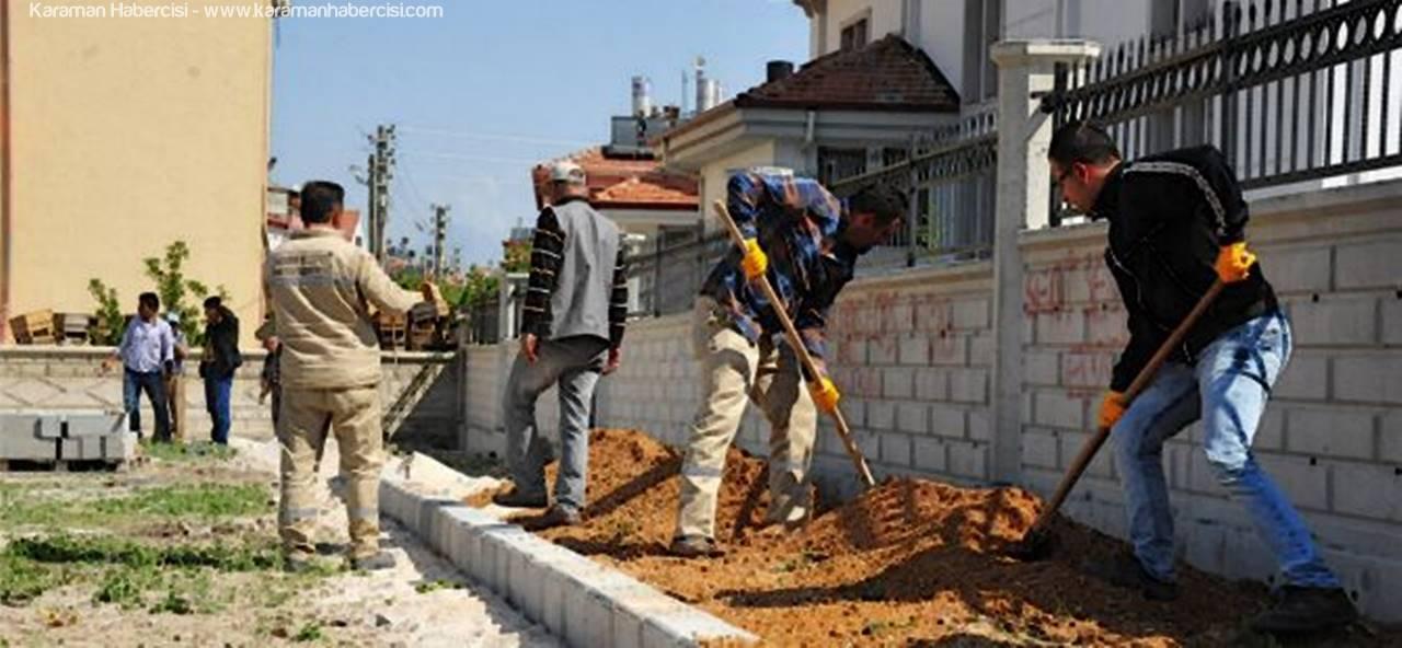 Karaman'da Sosyal ve Yeşil Alan Çalışmaları Devam Ediyor