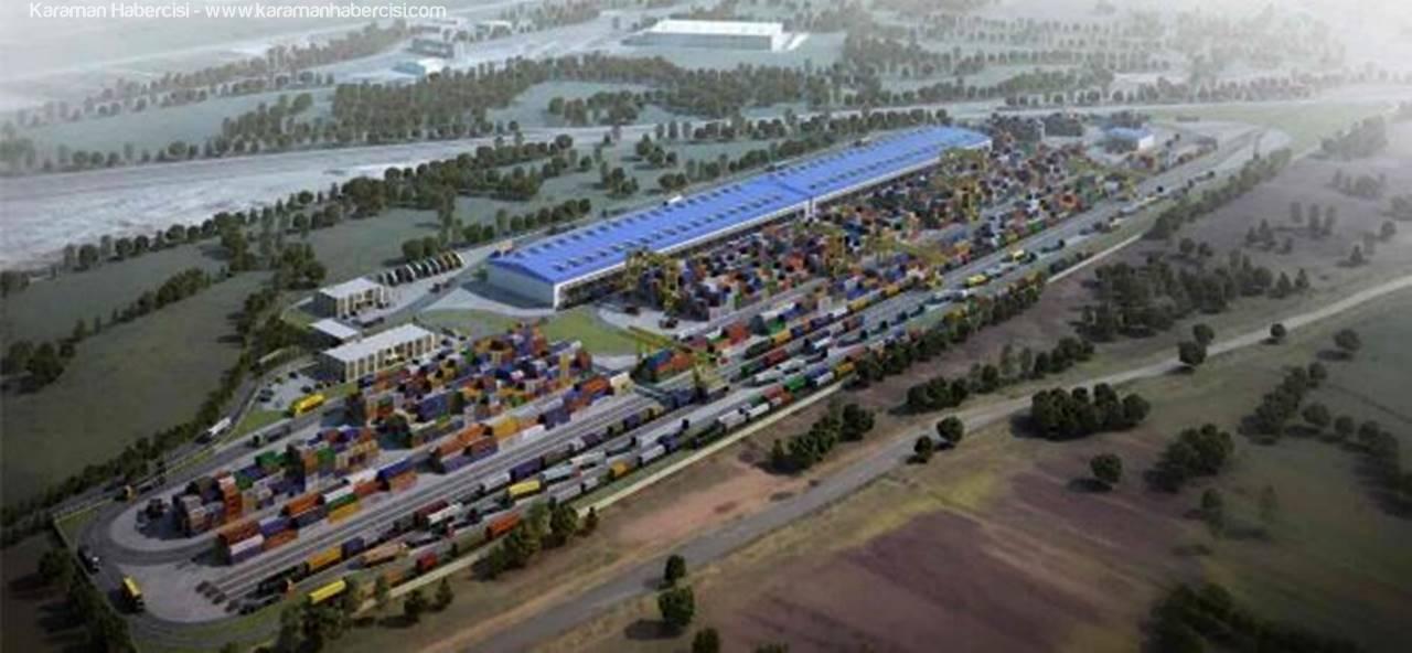Karaman'da Lojistik Merkezi Yapım İhalesi Hazırlıkları Başladı