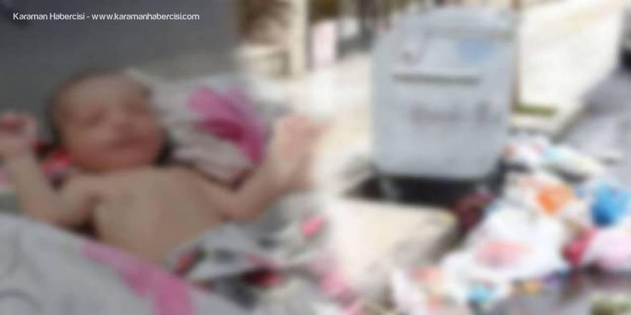Antalya'da Bebeğini Çöpe Atan Kadının Cezası Belli Oldu