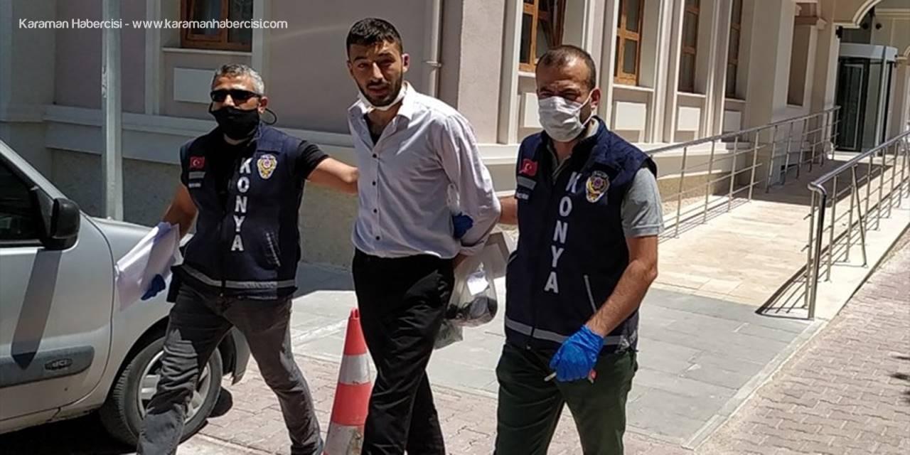 Konya'da Güvenlik Görevlisine Saldıran Zanlı Tutuklandı