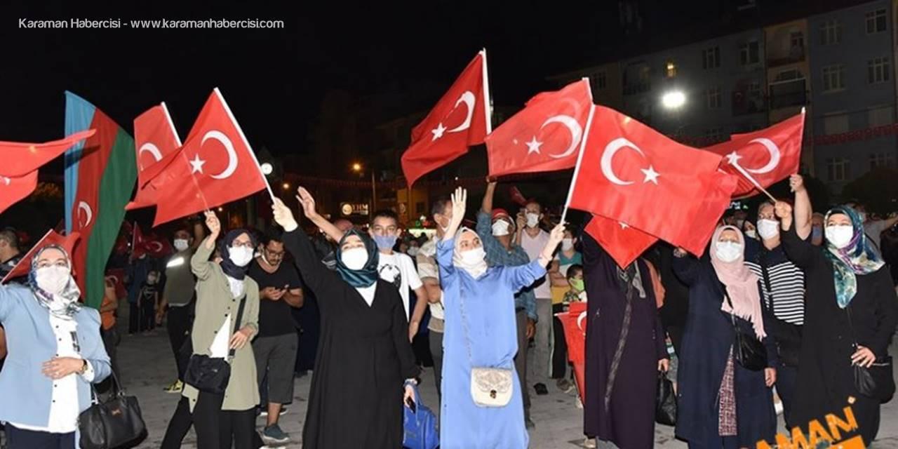 Karaman'da 15 Temmuz Etkinlikleri