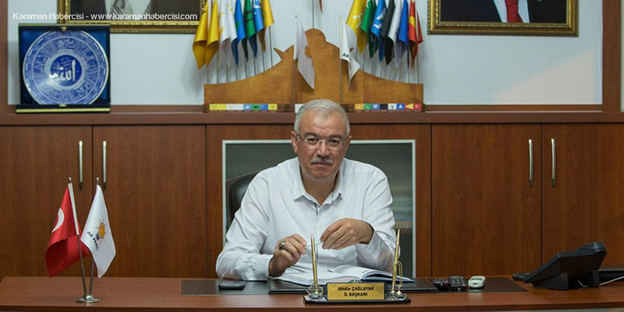 AK Parti Karaman İl Başkanı Abidin Çağlayan'ın Mevlid Kandili Mesajı