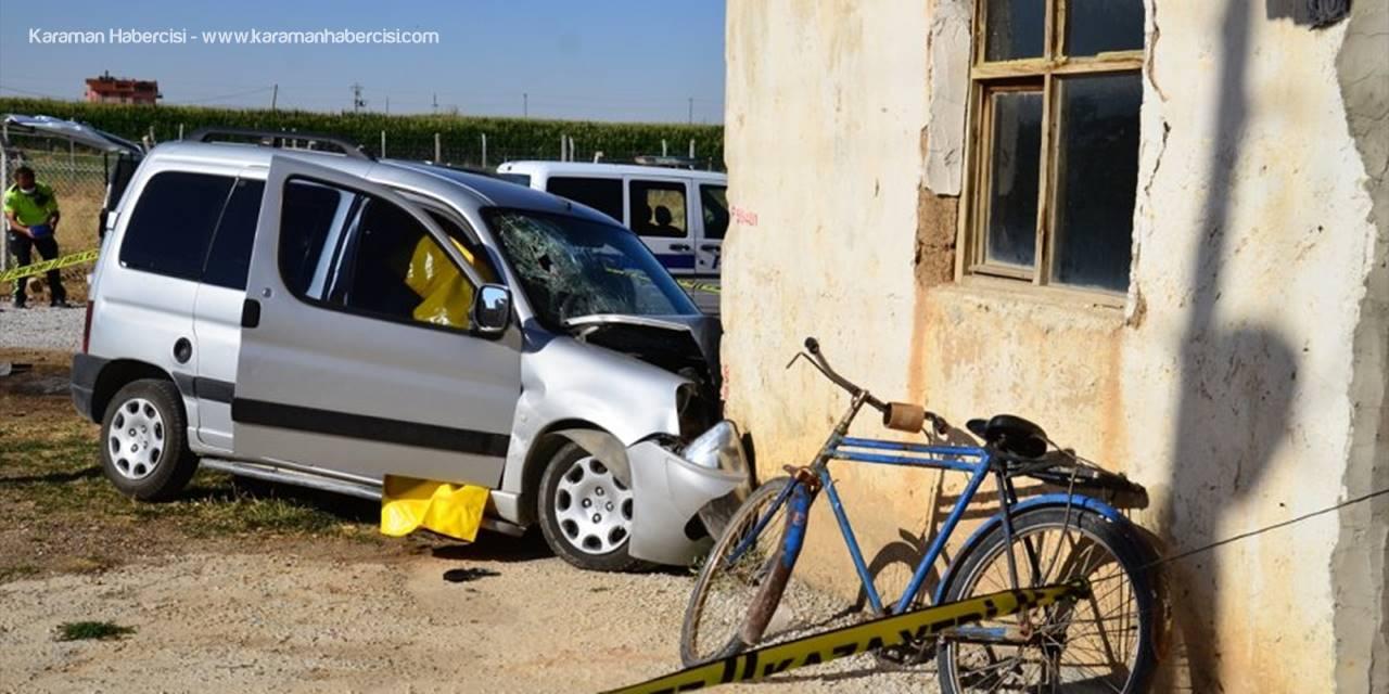 Konya'da Kontrolden Çıkan Araç Eve Çarptı: Bir Ölü