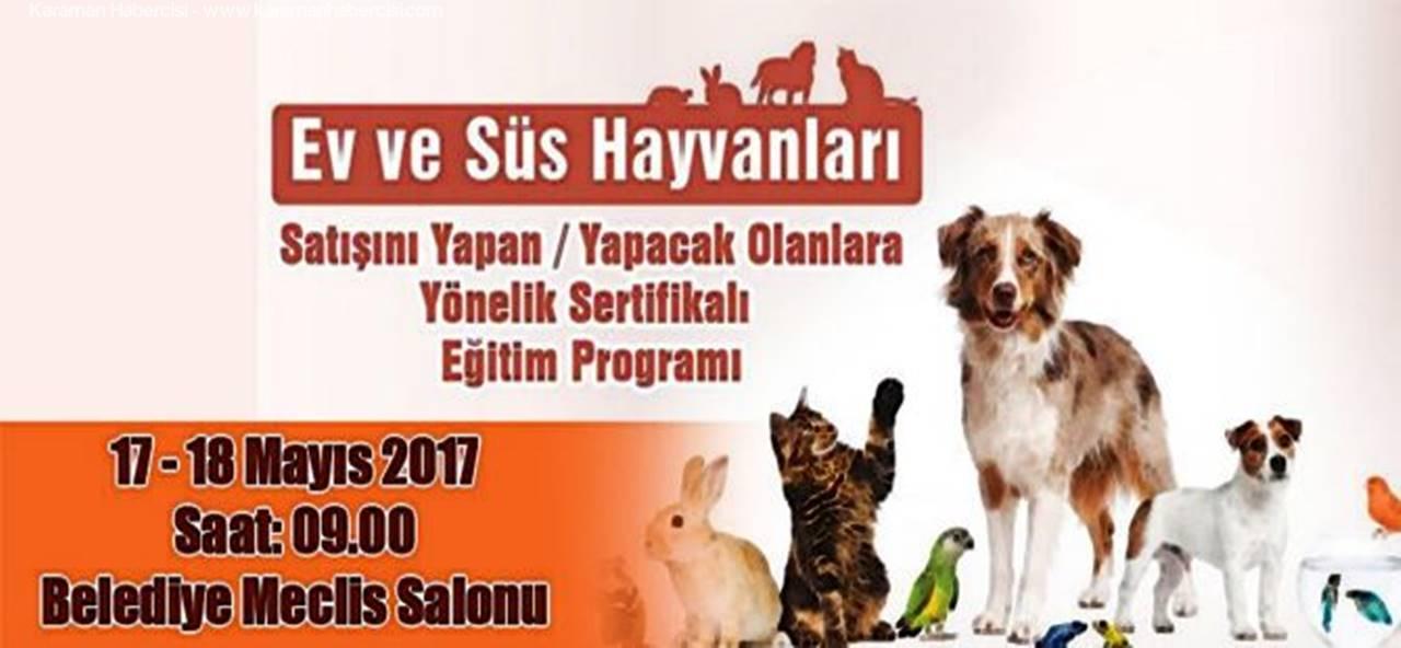 Karaman'da Ev ve Süs Hayvanları Eğitim Programı