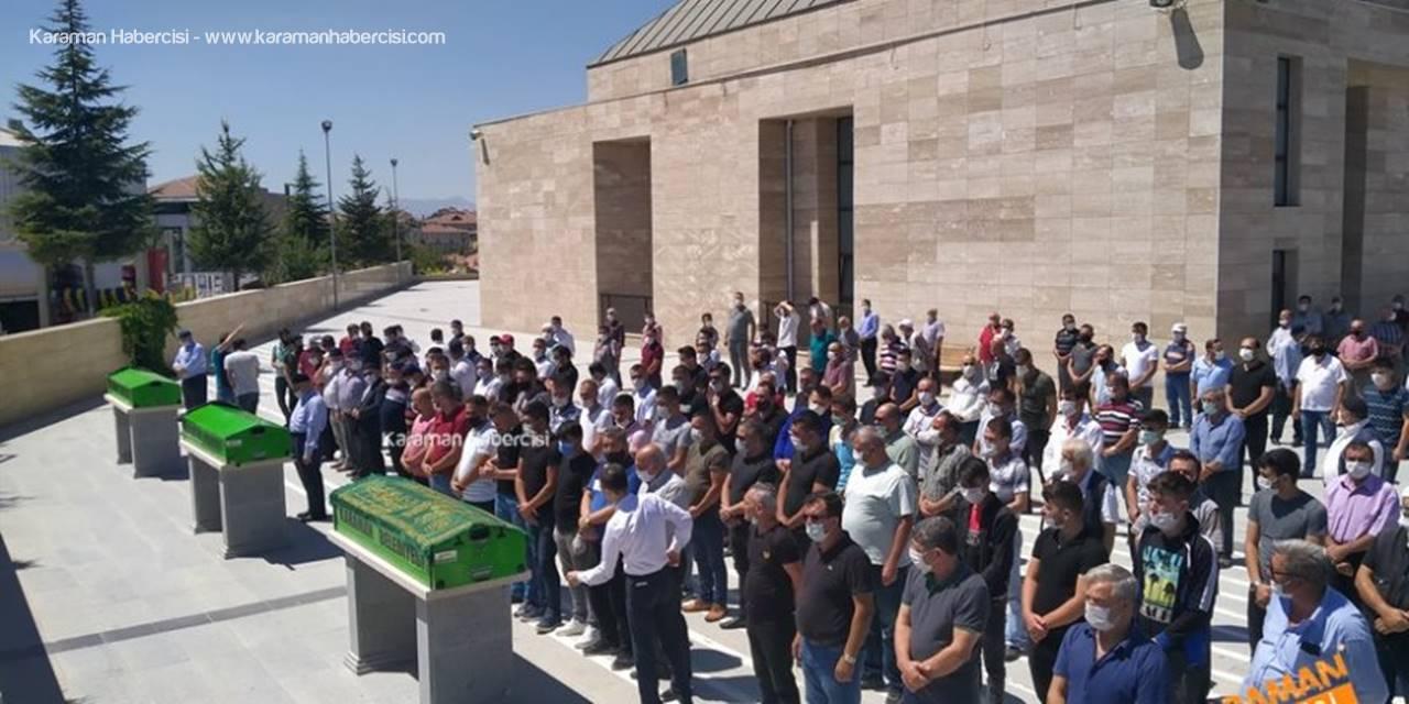 Karaman'da Hayatını Kaybedenler İçin Son Görev