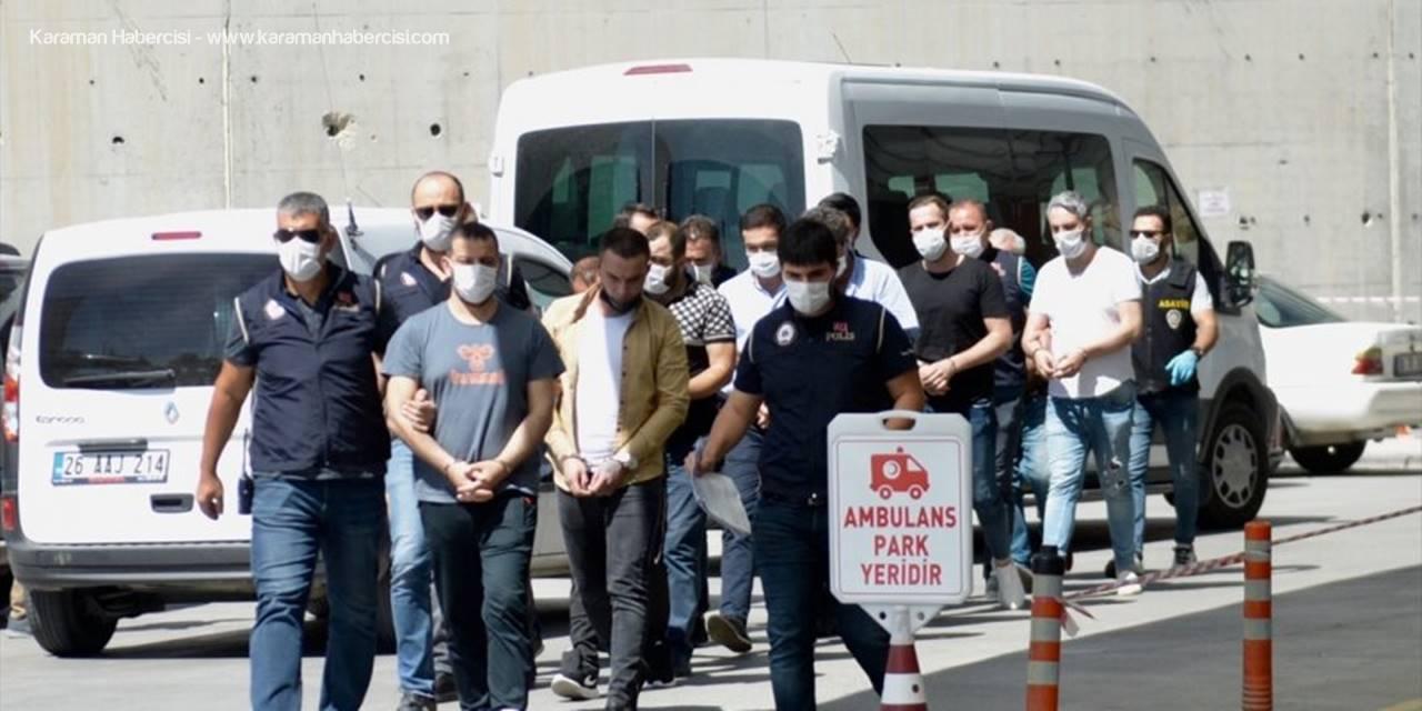 Eskişehir'deki Silahlı Saldırı Olaylarıyla İlgili 13 Şüpheliden 9'u Tutuklandı