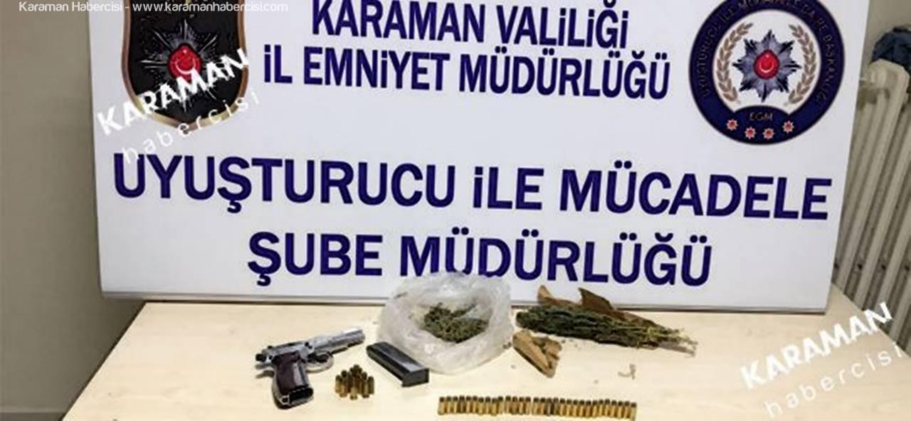 Karaman Narkotik Ekipleri Uyuşturucu İle Mücadelede Tam Gaz