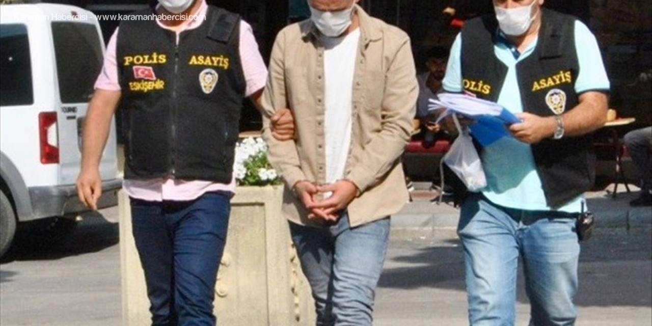 Eskişehir'de Hırsızlık Zanlısı Yakalandı