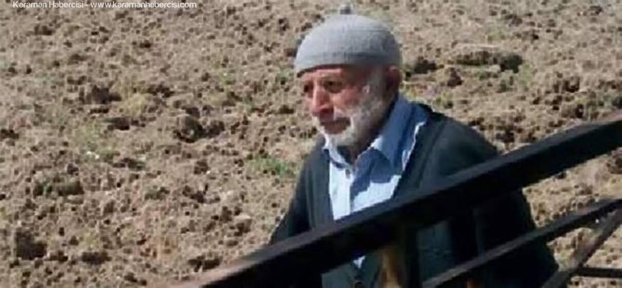 82 Yaşındaki Çiftçiden 3 Gündür Haber Alınamıyor