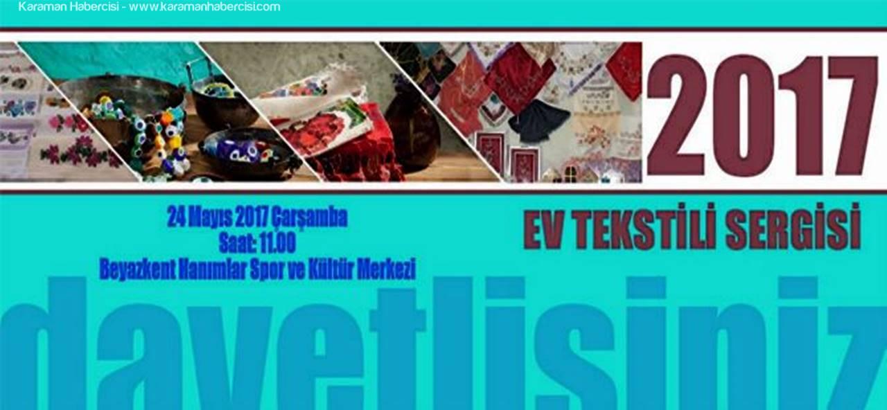 Beyazkent'te Ev Tekstil Sergisi Açılıyor