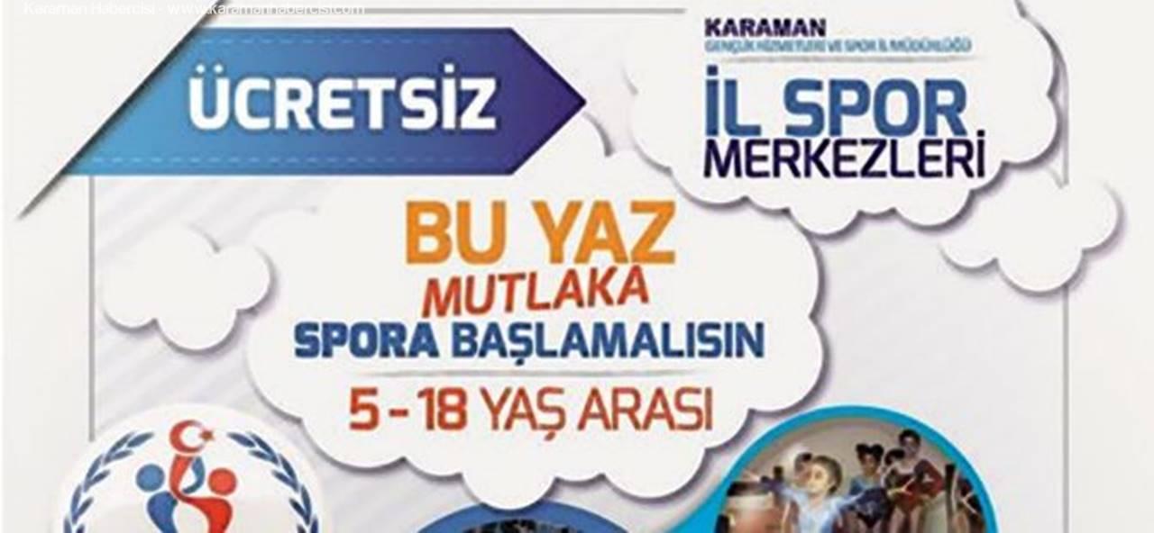 Karaman'da Ücretsiz Yaz Spor Okulları Başlıyor