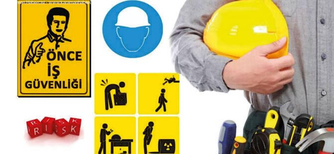 Karaman'da İş Sağlığı ve Güvenliği Sektörel Toplantısı Bugün