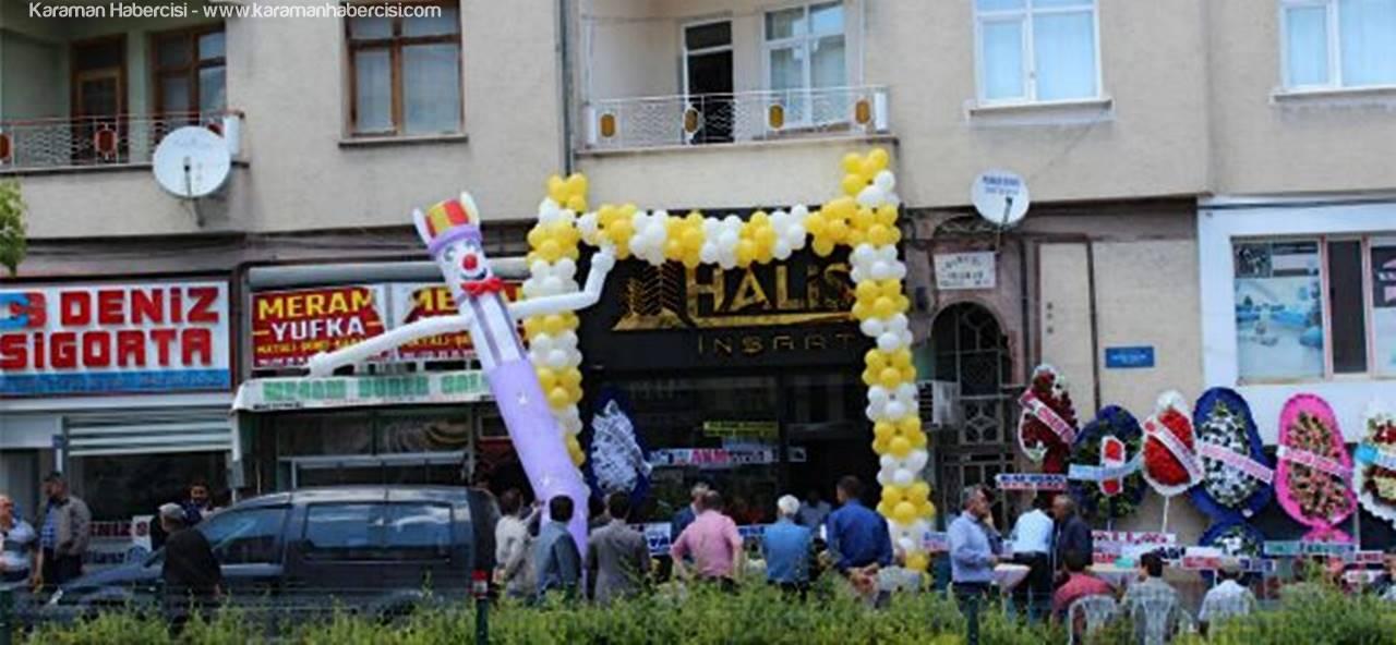 Karaman'da Halis İnşaat Ofisi Dualarla Açıldı