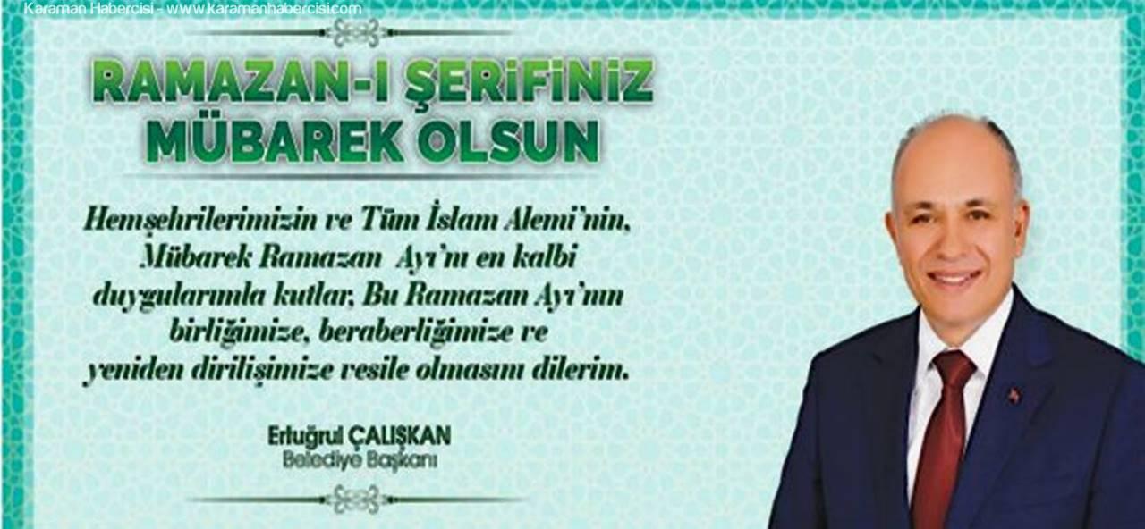 Başkan Çalışkan'ın  Ramazan Ayı Mesajı