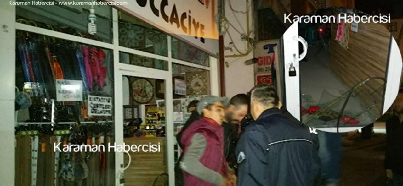 Karaman'da Hırsızlık Girişimine Suçüstü