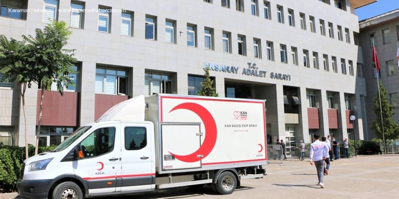 Aksaray Adliyesi'nde Kan Bağışı Kampanyası