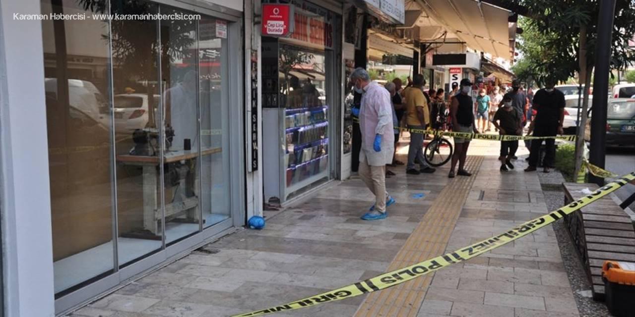 Antalya'da Silahlı Kavga: 1 Yaralı