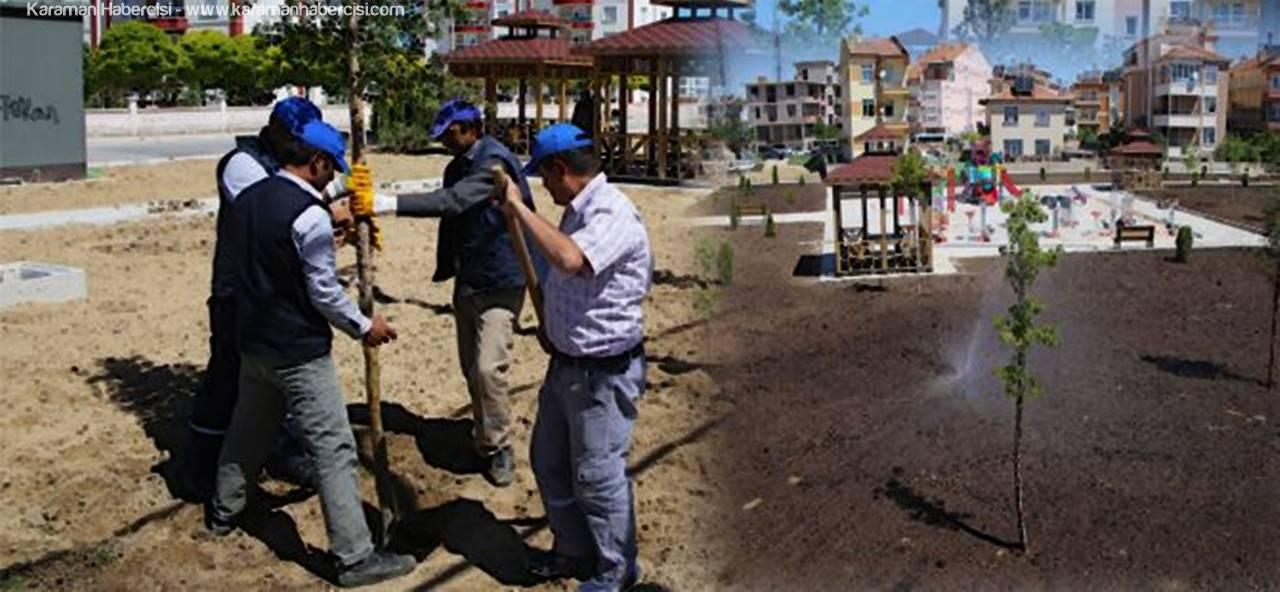 Karaman'da Yeni Parklar Hizmete Girdi