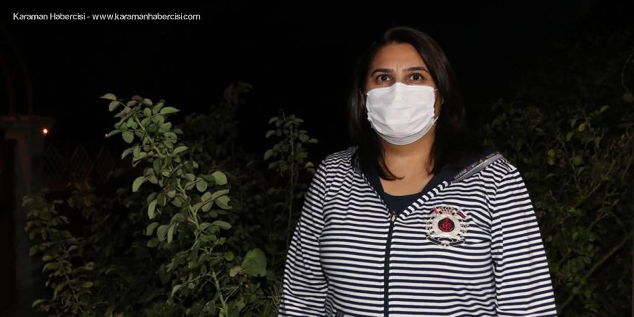 27 Yıllık Karamanlı Hemşire Koronavirüs İle Yaşadığı Kabusu Anlattı