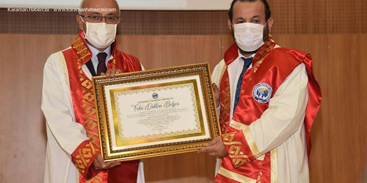 KMÜ'de Akademik Yıl Açılışında Elvan'a Fahri Doktora