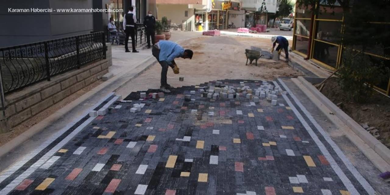 Karaman'da Sokaklar Daha Güzel Daha Modern Hale Getiriliyor