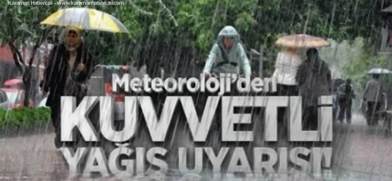 Karaman ve Çevre İller İçin Yağış Uyarısı