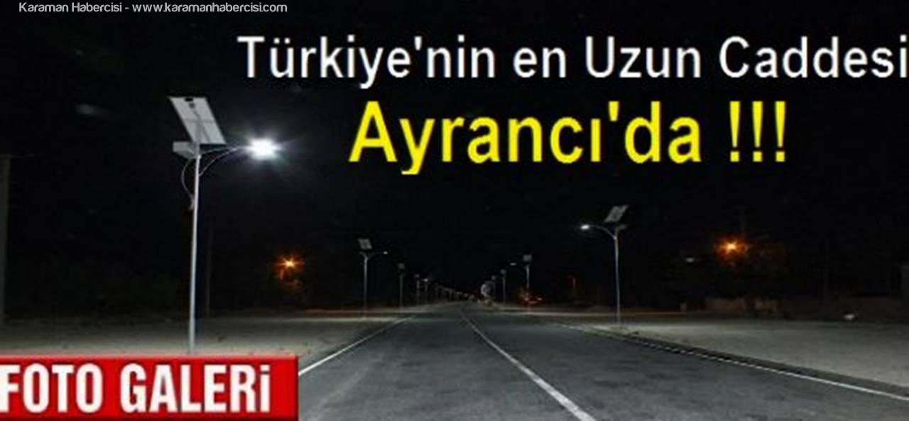 Türkiye'nin en Uzun Caddesi Ayrancı'da !