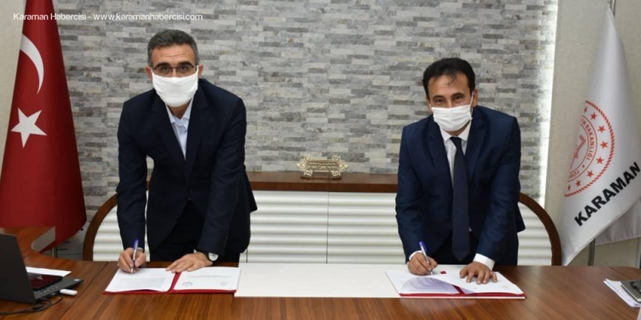 Karaman'ın Geleceğine Nefes Olacak Çalışma İçin İmzalar Atıldı