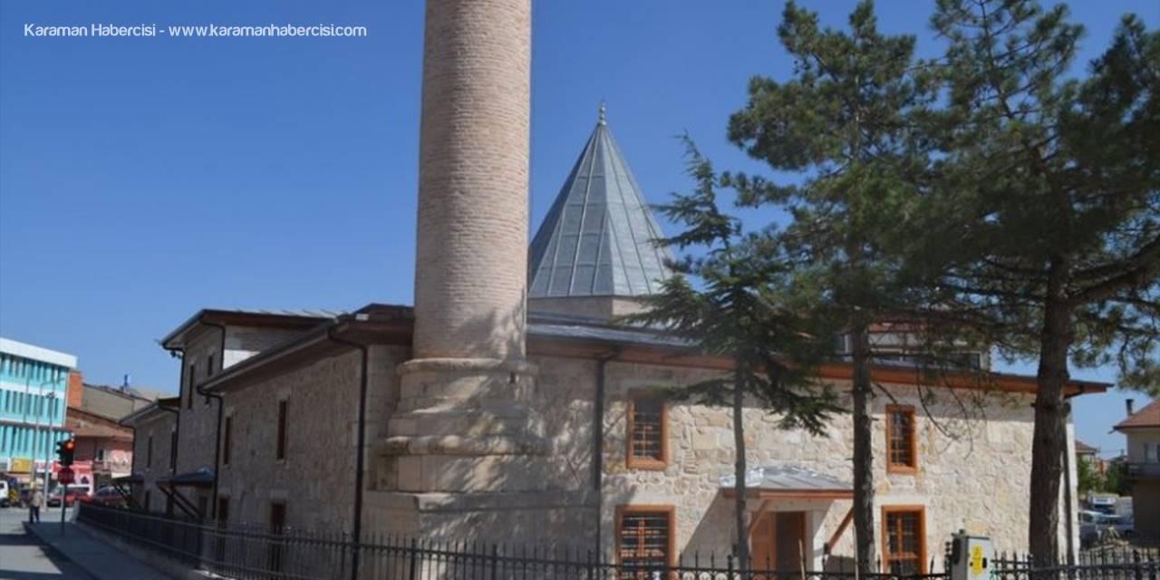 Karamanoğulları Mirası Çukur Camii İbadete Açılıyor