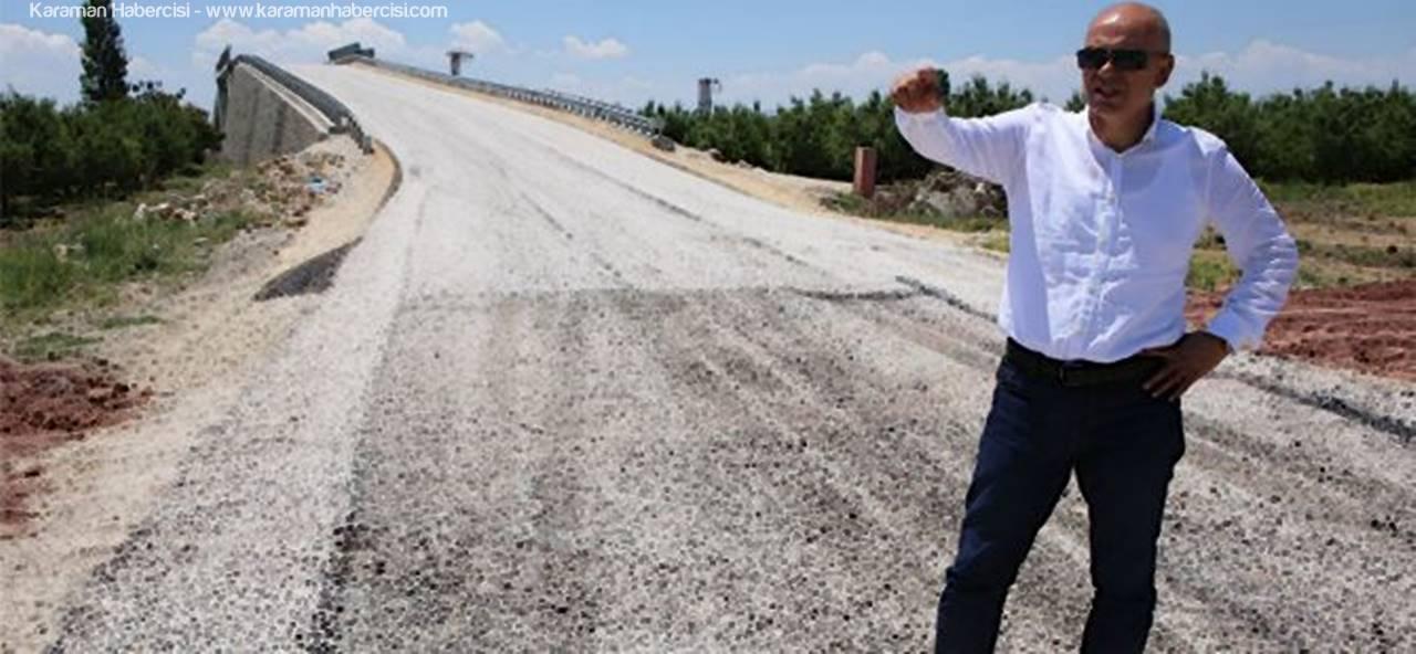 Karaman'ın İçinde ve Dışında Asfaltlama Çalışmaları Devam Ediyor