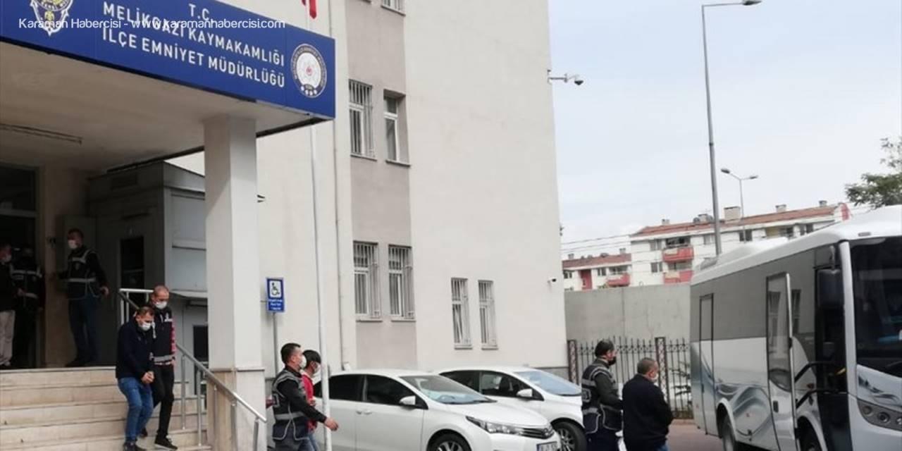 Kayseri'de Aranan İkisi Firari Hükümlü 20 Kişi Yakalandı