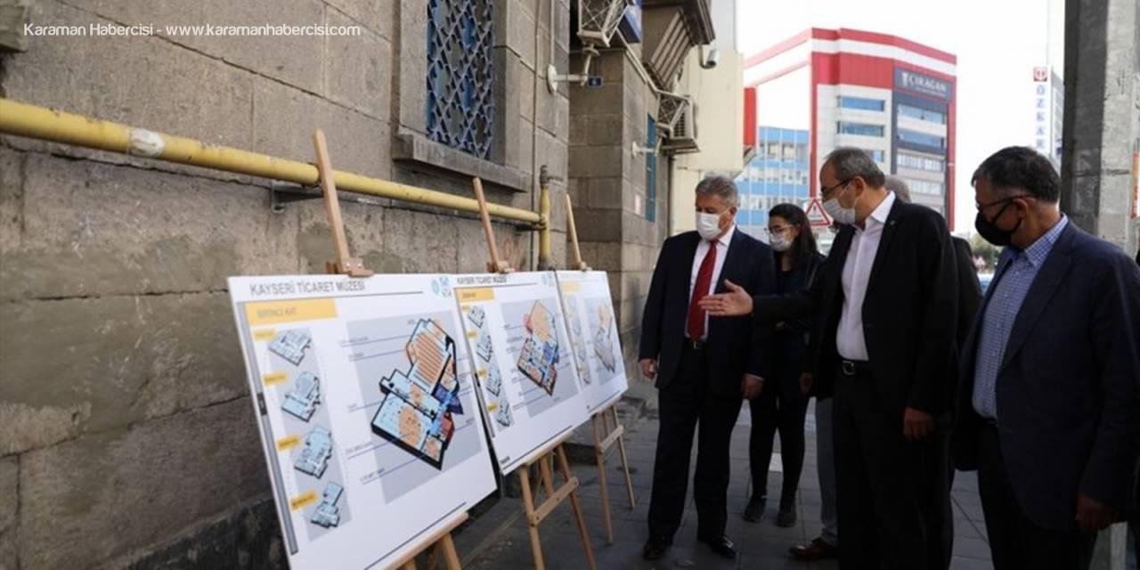 Kayseri'nin Eski Ticaret Hayatı Müzede Yaşatılacak