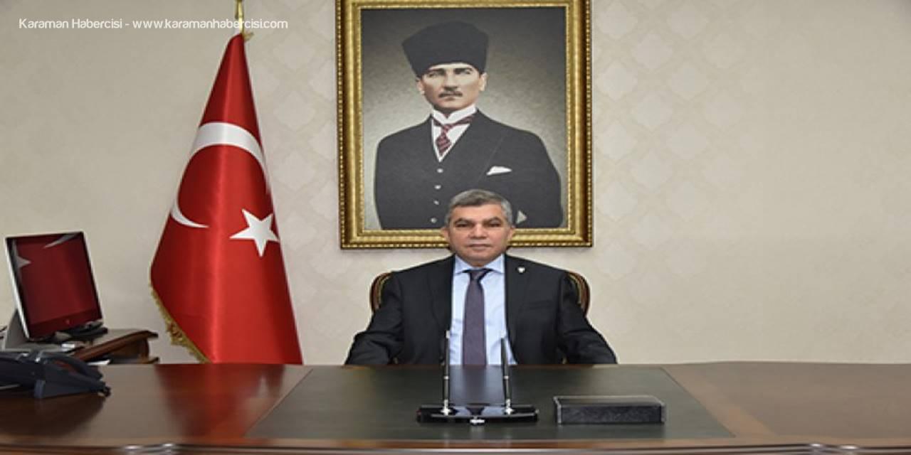 Karaman Valisi Mehmet Alpaslan Işık'ın 29 Ekim Cumhuriyet Bayramı Mesajı
