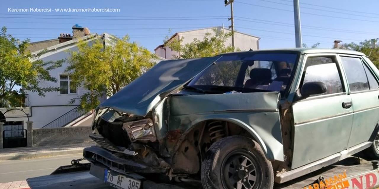 Karaman'da Otomobil Fabrika Servisine Çarptı