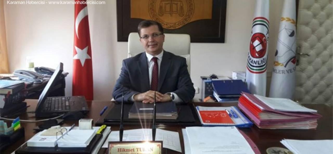 Hikmet Turan, Karaman'ın Yeni Başsavcısı