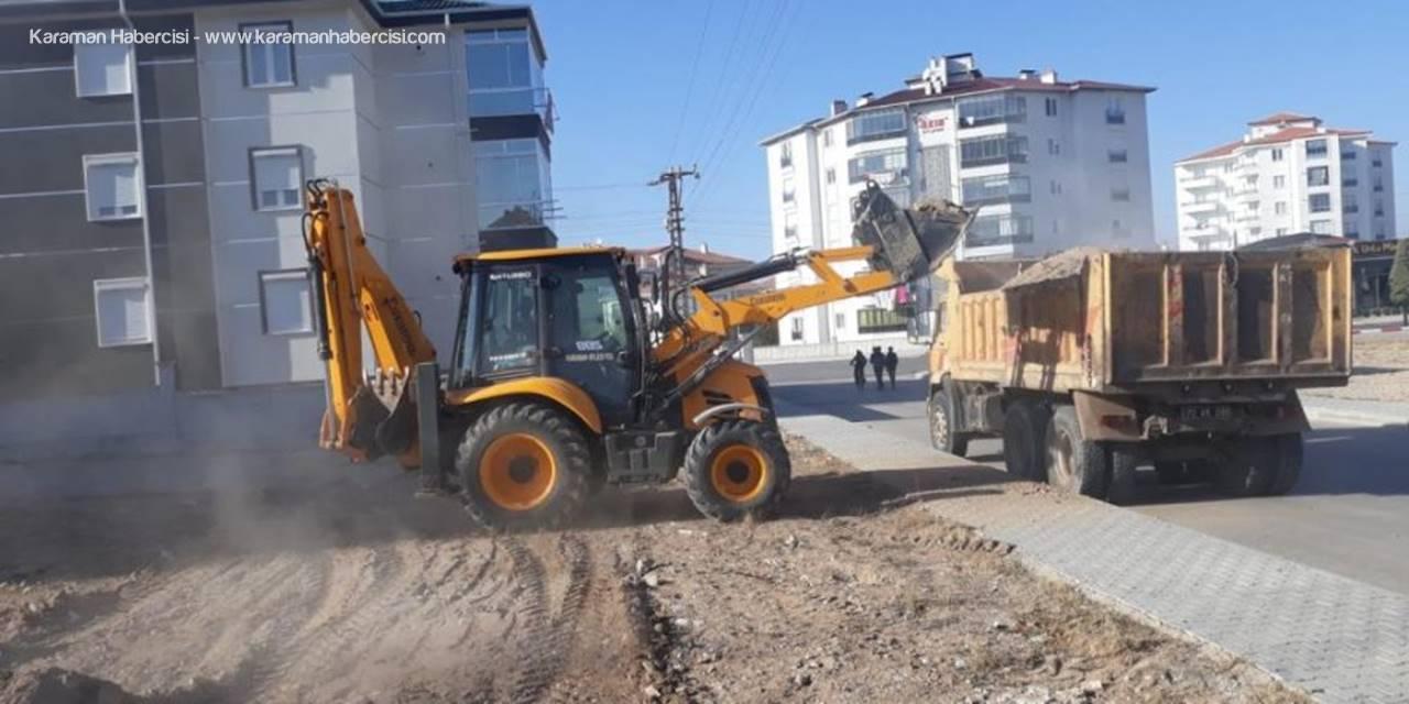 Karaman Belediyesi Çevre Düzenlemelerine ve Yol Çalışmalarına Devam Ediyor