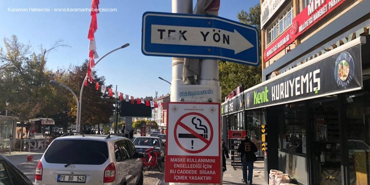 Karaman'da Korona Virüs Tedbirleri İçin Uyarı İşaretleri Hazırlandı