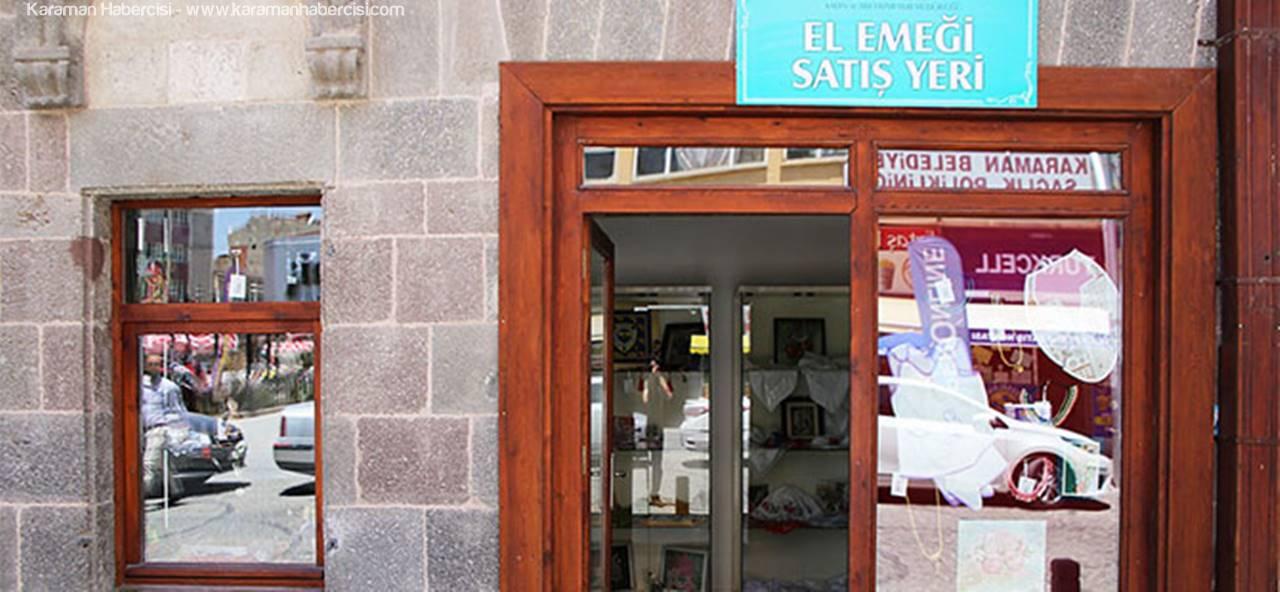 Karaman'da, El Emeği Satış Ofisi Açıldı
