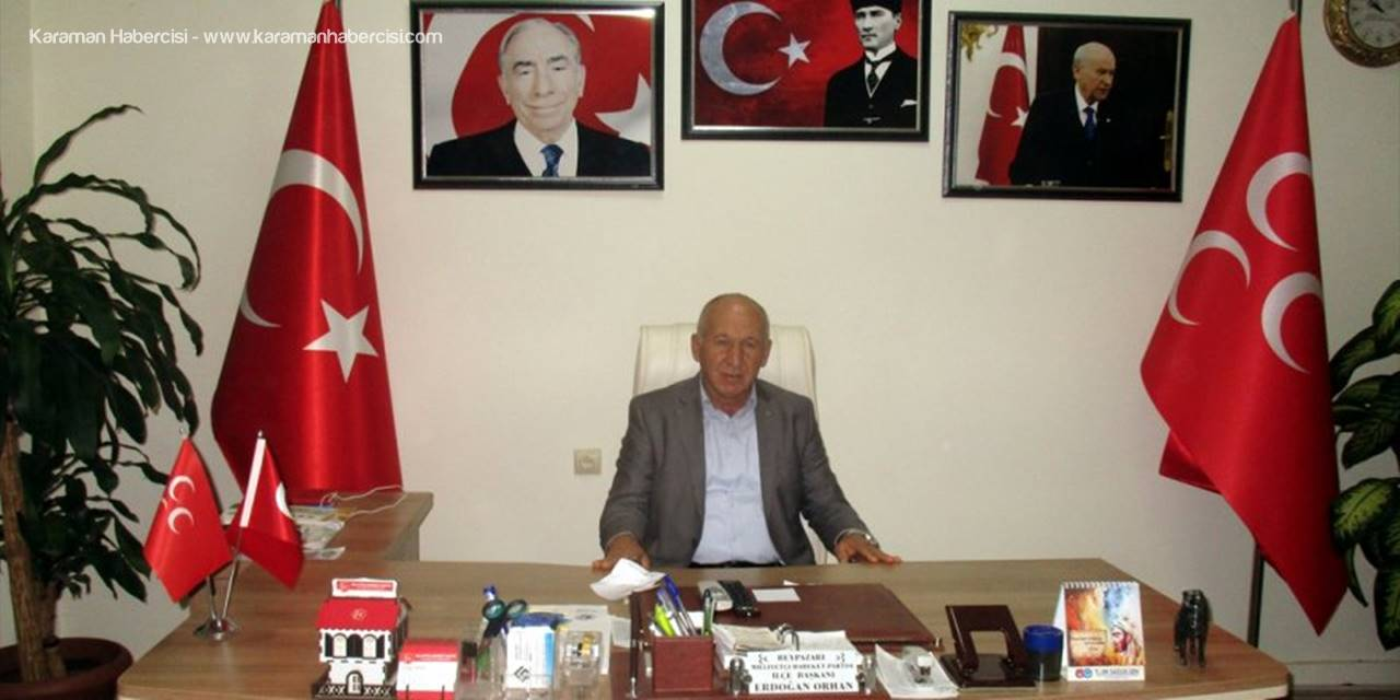 Mhp İlçe Başkanı Orhan Doğumunun 103. Yılında Alparslan Türkeş'i Andı
