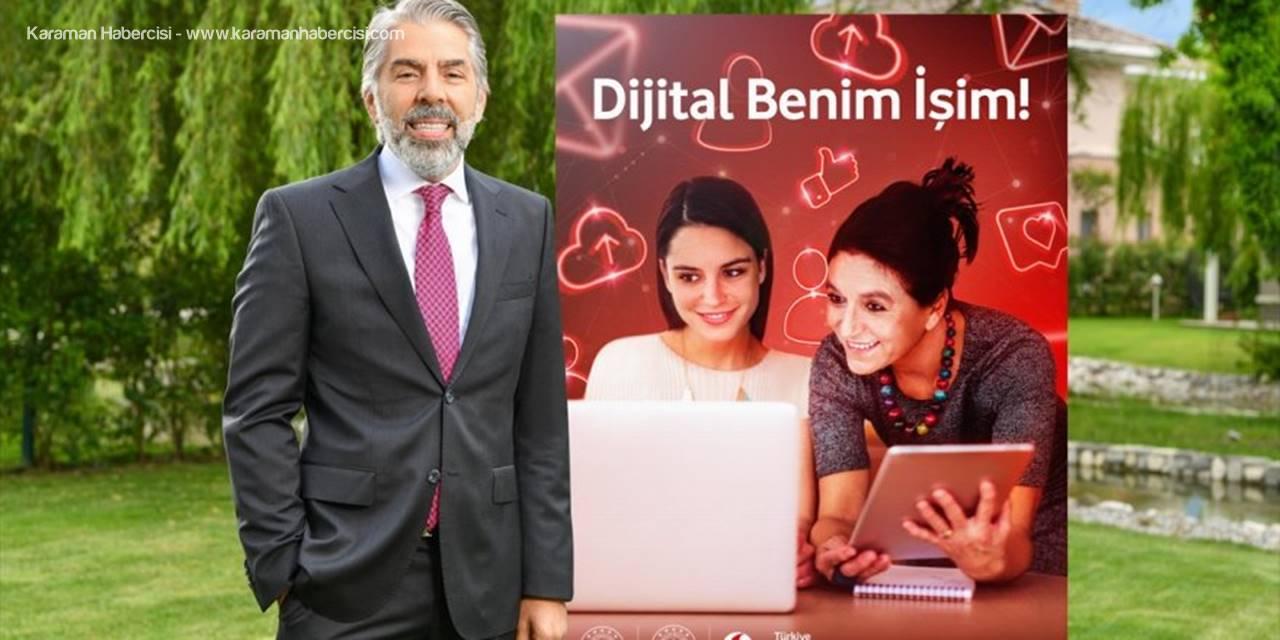 """""""Dijital Benim İşim"""" Projesinde 140 Eğitici Görev Yapacak"""
