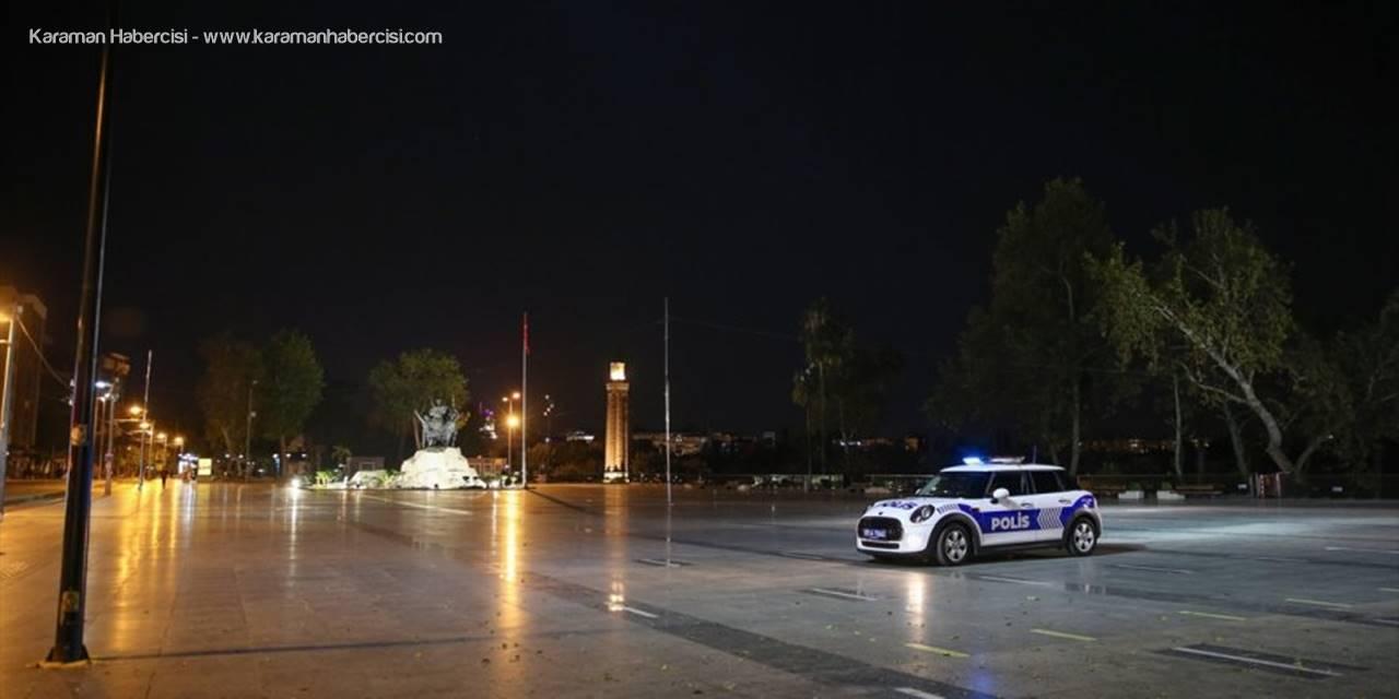 Antalya, Muğla, Isparta Ve Burdur'da Sokağa Çıkma Kısıtlamasına Uyuldu