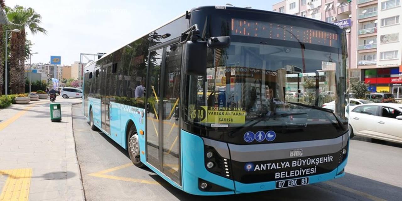 Antalya'da Kısıtlamada Çalışacak Toplu Ulaşım Hattı Sayısı 17'den 22'ye Çıkarıldı