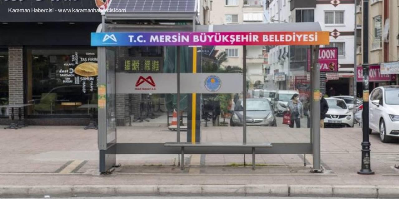 Mersin'de Duraklar Da 'Akıllandı'
