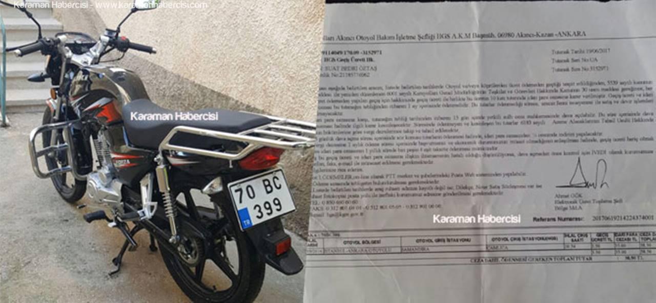Karaman'dan Çıkmayan Motosiklete Otoyol Cezası